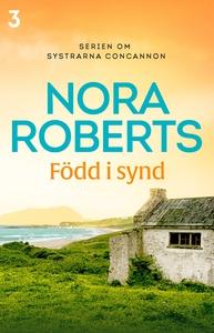 Född i synd (e-bok) av Nora Roberts