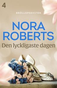 Den lyckligaste dagen (e-bok) av Nora Roberts