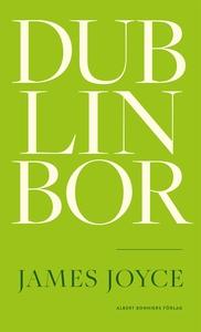 Dublinbor (e-bok) av James Joyce