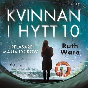 Kvinnan i hytt 10 (ljudbok) av Ruth Ware