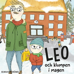Leo 1 - Leo och klumpen i magen (ljudbok) av Ch