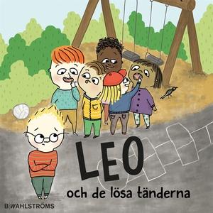 Leo 4 - Leo och de lösa tänderna (ljudbok) av C