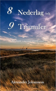8 nederlag och 9 triumfer (ljudbok) av Alexande