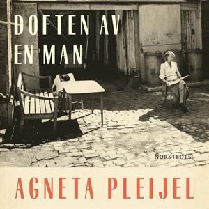 Doften av en man (ljudbok) av Agneta Pleijel
