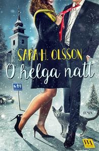 O helga natt (e-bok) av Sara H. Olsson