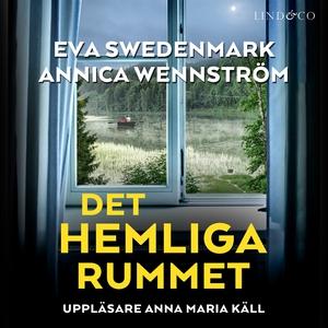 Det hemliga rummet (ljudbok) av Annica Wennströ