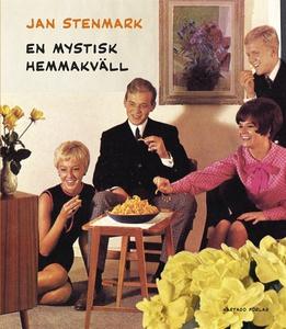 En mystisk hemmakväll (e-bok) av Jan Stenmark