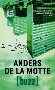 Buzz (e-bok) av Anders De la Motte