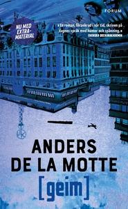 Geim (e-bok) av Anders De la Motte