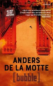 Bubble (e-bok) av Anders De la Motte