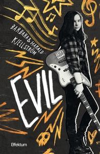 Evil (e-bok) av Barbara Kjellström, Harald Kjel