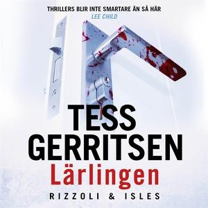 Lärlingen (ljudbok) av Tess Gerritsen