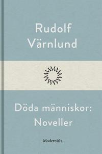 Döda människor: Noveller (e-bok) av Rudolf Värn