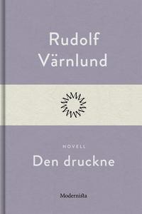 Den druckne (e-bok) av Rudolf Värnlund