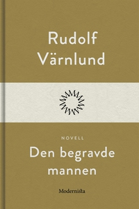 Den begravde mannen (e-bok) av Rudolf Värnlund