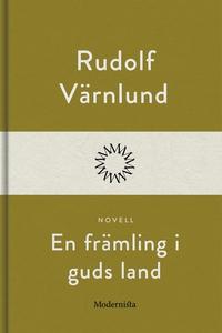 En främling i guds land (e-bok) av Rudolf Värnl