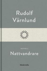 Nattvandrare (e-bok) av Rudolf Värnlund