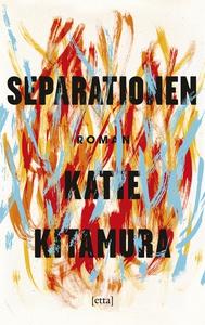 Separationen (e-bok) av Katie Kitamura