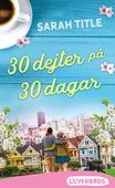 30 dejter på 30 dagar