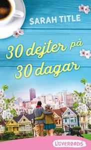 30 dejter på 30 dagar (e-bok) av Sarah Title