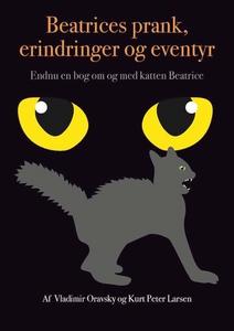 BEATRICES PRANK, ERINDRINGER OG EVENTYR (e-bok)