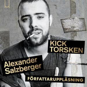 Kicktorsken (ljudbok) av Alexander Salzberger