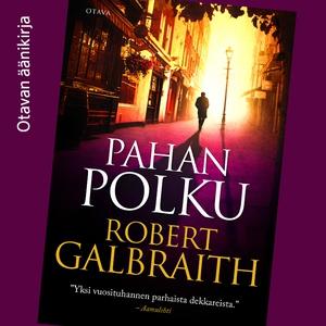 Pahan polku (ljudbok) av Robert Galbraith