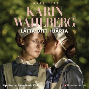 Lätta ditt hjärta (ljudbok) av Karin Wahlberg