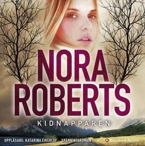 Kidnapparen (ljudbok) av Nora Roberts