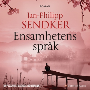 Ensamhetens språk (ljudbok) av Jan-Philipp Send