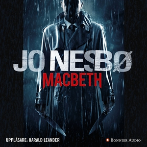 Macbeth (ljudbok) av Jo Nesbø