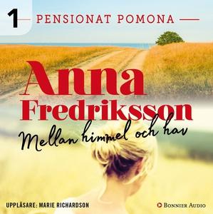 Mellan himmel och hav (ljudbok) av Anna Fredrik