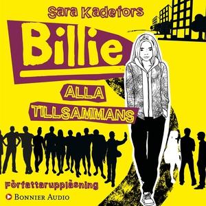 Billie. Alla tillsammans (ljudbok) av Sara Kade