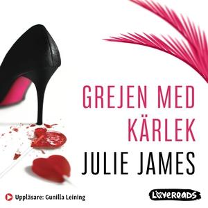 Grejen med kärlek (ljudbok) av Julie James