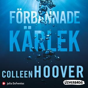 Förbannade kärlek (ljudbok) av Colleen Hoover