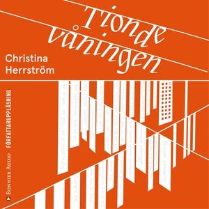 Tionde våningen (ljudbok) av Christina Herrströ