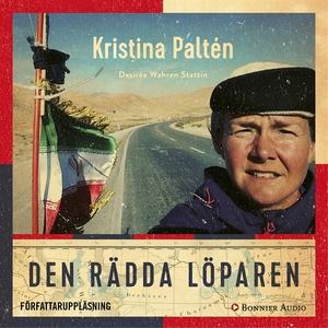 Den rädda löparen (ljudbok) av Kristina Paltén,