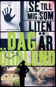 Se till mig som liten är (e-bok) av Dag Öhrlund