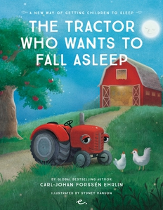 The Tractor Who Wants to Fall Asleep : A New Wa
