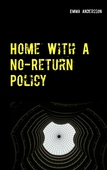 Home With A No-Return Policy
