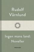 Ingen mans land: Noveller