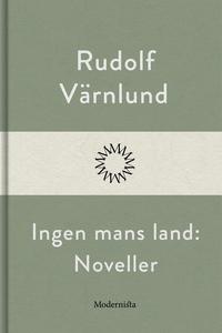 Ingen mans land: Noveller (e-bok) av Rudolf Vär