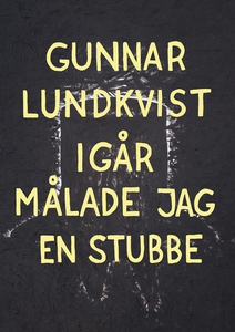 Igår målade jag en stubbe (e-bok) av Gunnar Lun