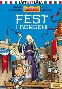 Fest i borgen! (e-bok) av Magnus Ljunggren