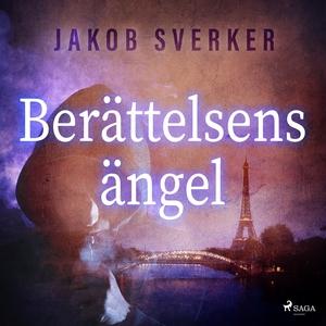 Berättelsens ängel (ljudbok) av Jakob Sverker