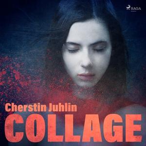 Collage (ljudbok) av Cherstin Juhlin