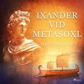 Ixander vid Metasoxl