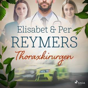 Thoraxkirurgen? (ljudbok) av Per Reymers, Elisa