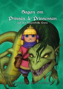 Sagan om prinsen & prinsessan och den fasansful