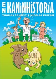 En kaninhistoria (e-bok) av Thomas Årnfelt
